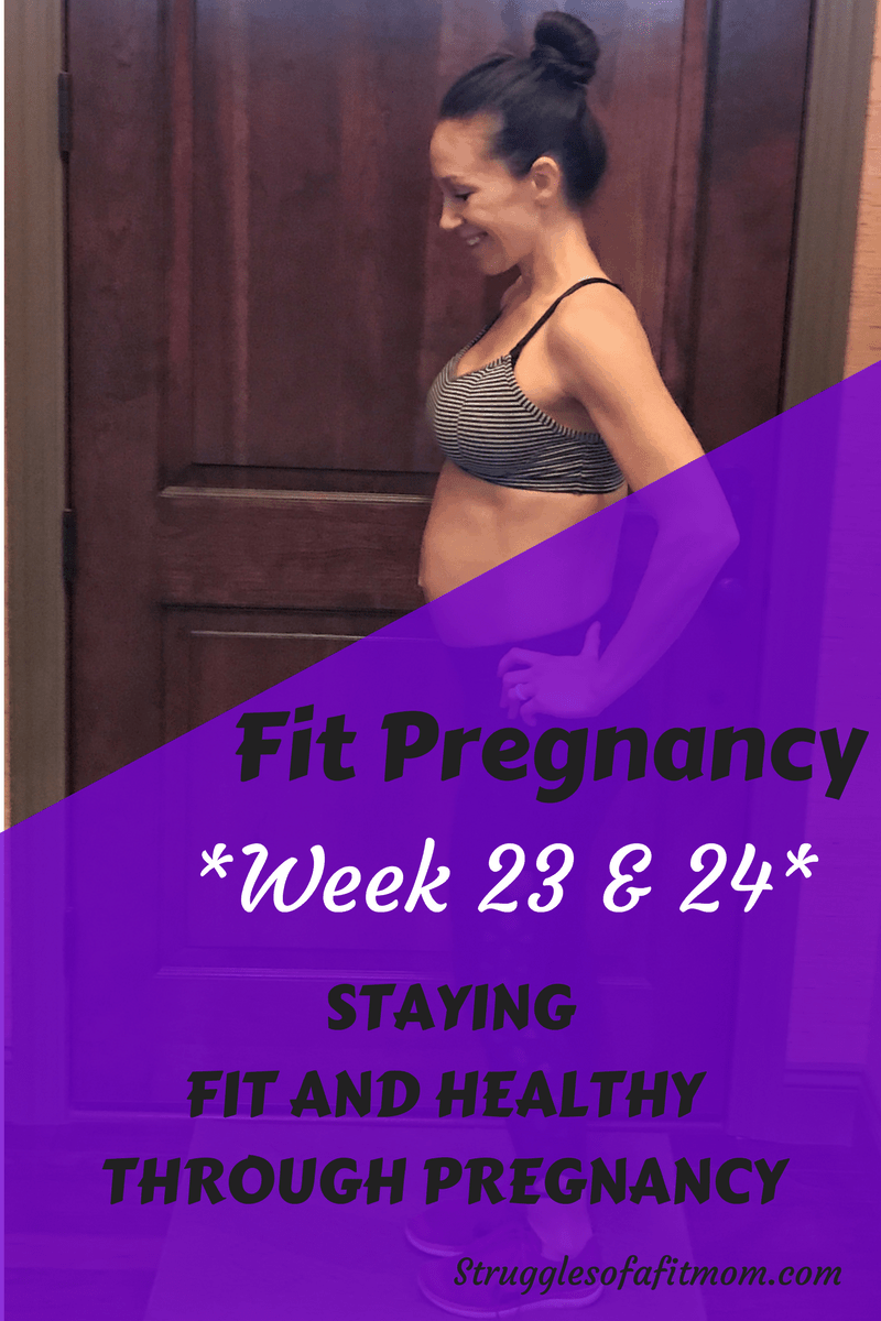 Week 23 & 24: Fit Pregnancy Update