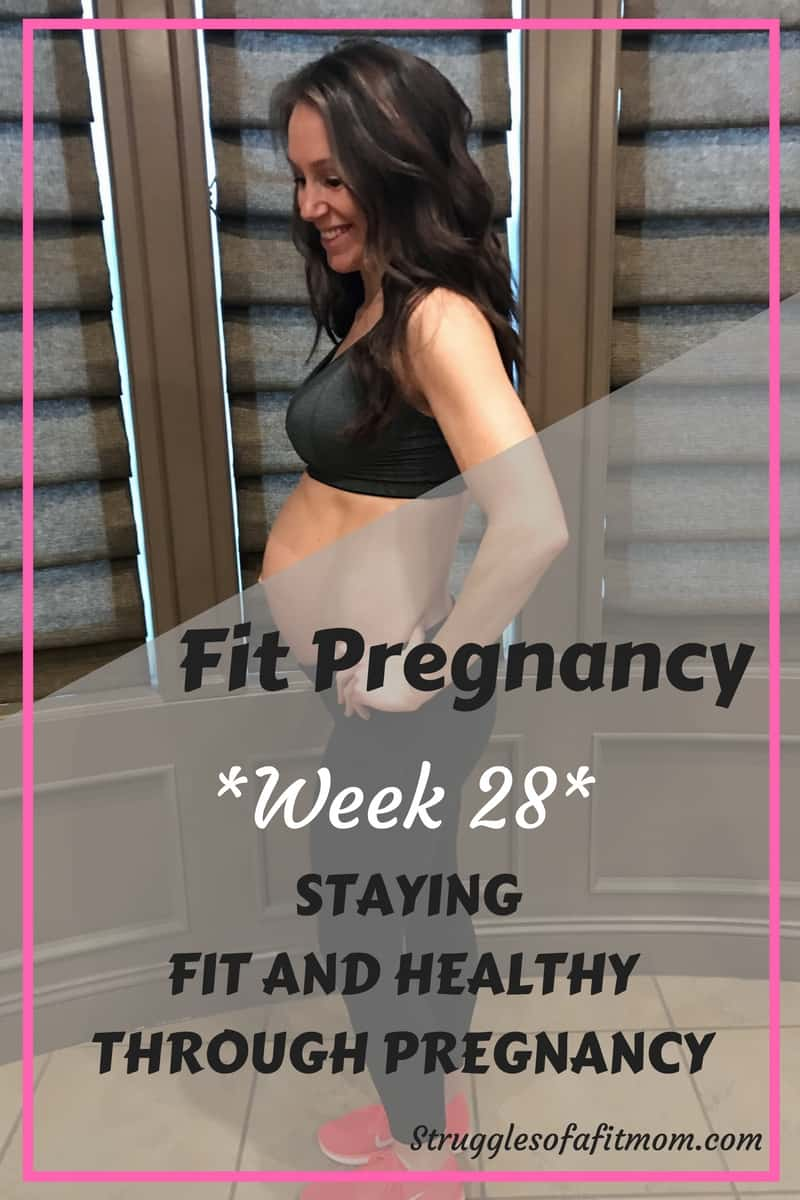 Week 28: Fit Pregnancy Update