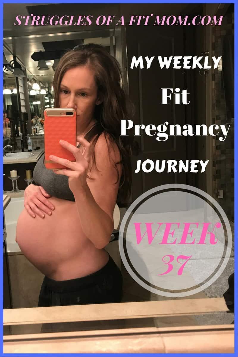 Week 37: Fit Pregnancy Update
