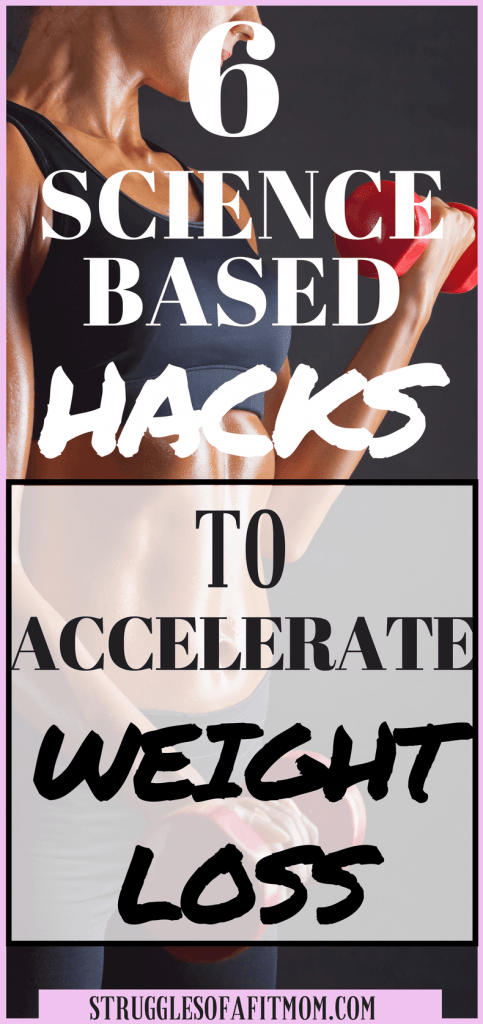 6 simple hacks to accelerate weight loss