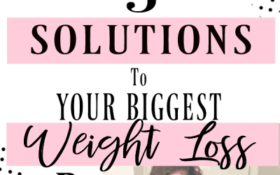 Top 5 Solutions to your Weight Loss Barriers