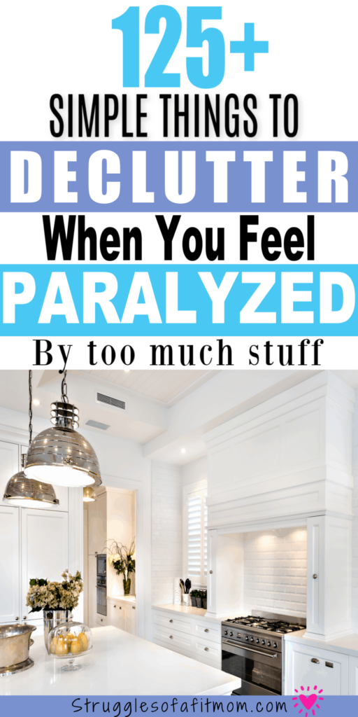 How to start decluttering when you have too much stuff. 130 things to declutter now