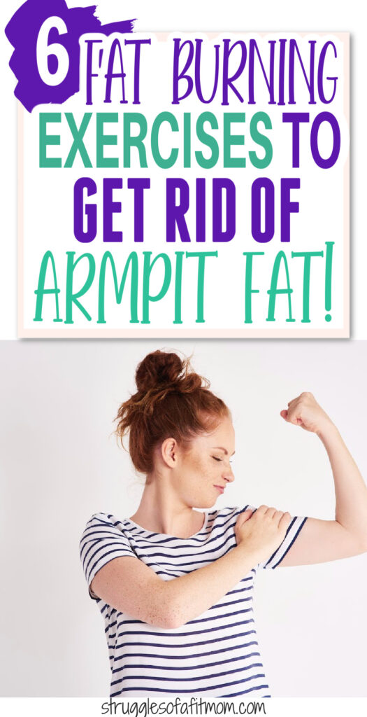 women flexing with text on picture that says 6 fat burning exercises to get rid of armpit fat